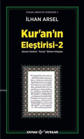 Kur'an'ın Eleştirisi 2; Semavi Dinlerin