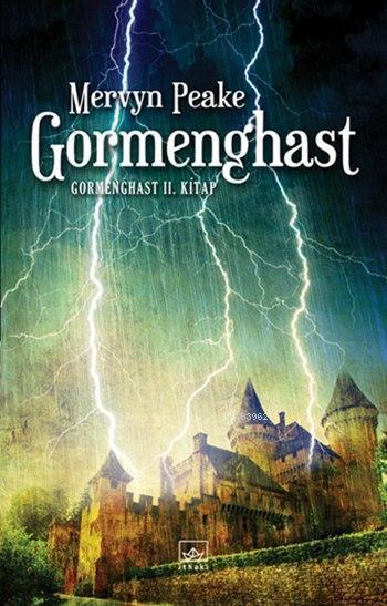 Gormenghast; Gormenghast 2. Kitap