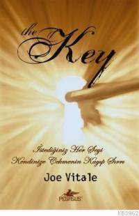 The Key; İstediğiniz Her Şeyi Kendinize Çekmenin Kayıp Sırrı