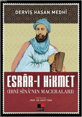 Esrar-ı Hikmet İbni Sinanın Maceraları