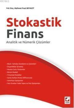 Stokastik Finans; Analitik ve Nümerik Çözümle