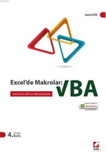 Excelde Makrolar: VBA; Excel 2013, 2010 ve 2007ye Uyumlu