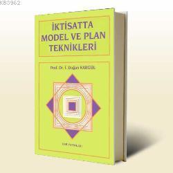 İktisatta Model ve Plan Teknikleri