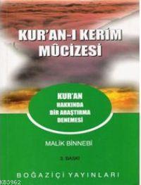 Kuran-ı Kerim Mucizesi; Kur'an Hakkında Bir Araştırma Denemesi