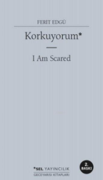 Korkuyorum - I Am Scared