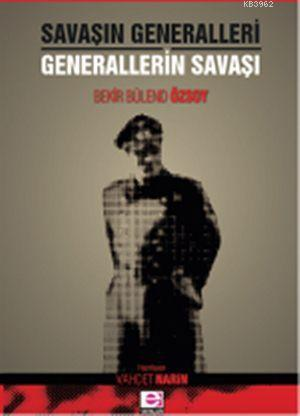 Savaşın Generalleri - Generallerin Savaşı