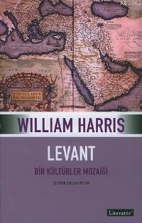 Levant - Bir Kültürler Mozayiği