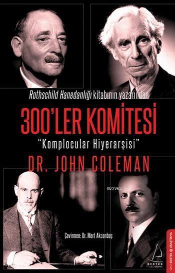 300'ler Komitesi; Komplocular Hiyerarşisi