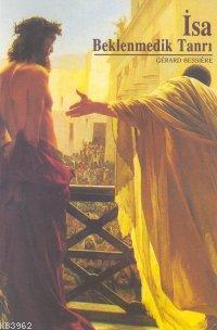 İsa; Beklenmedik Tanrı