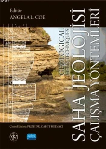 Saha Jeolojisi Çalışma Yöntemleri