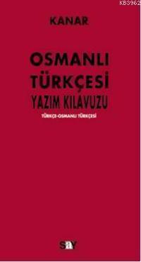 Osmanlı Türkçesi Yazım Kılavuzu