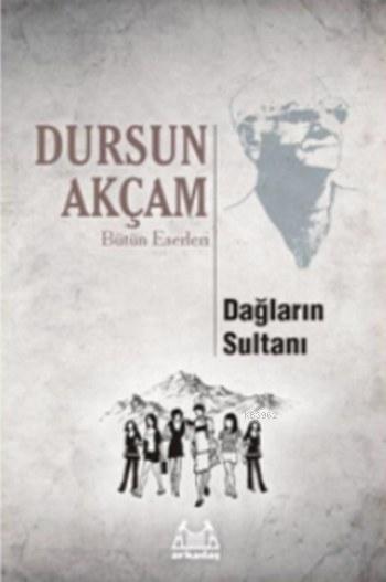 Dağların Sultanı