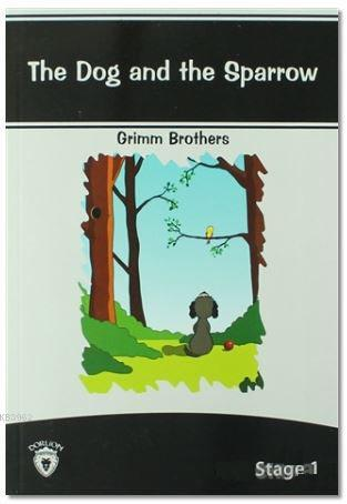 The Dog And The Sparrow Stage - 1
