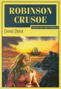 Robinson Crusoe; Gençler İçin Dünya Klasikleri
