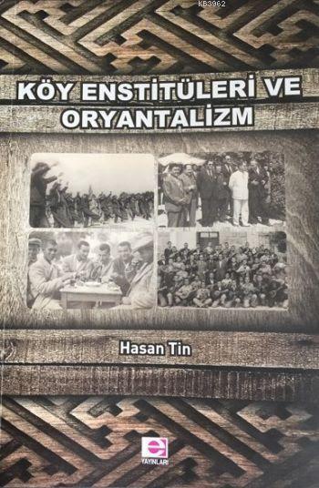 Köy Enstitüleri ve Oryantalizm