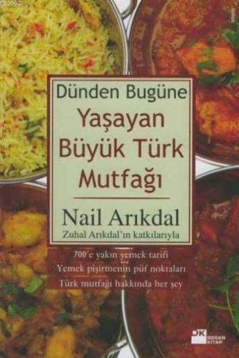 Dünden Bugüne Yaşayan Büyük Türk Mutfağı