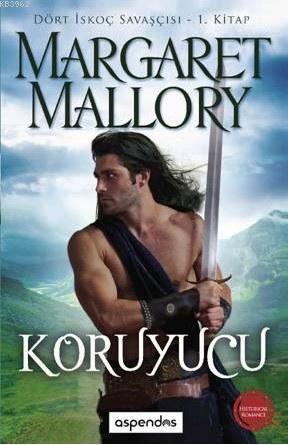 Koruyucu; Dört İskoç Savaşçısı 1. Kitap
