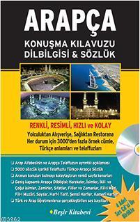 Arapça Konuşma Kılavuzu Dilbilgisi & Sözlük; (CD'li)