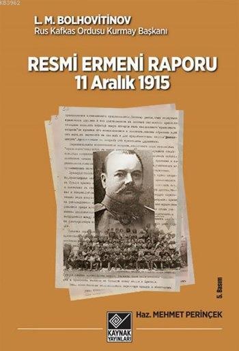 Resmi Ermeni Raporu; 11 Aralık 1915