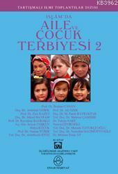 İslamda Aile ve Çocuk Terbiyesi Cilt: 2