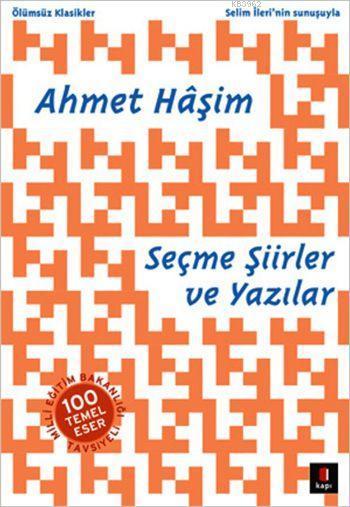 Ahmet Hâşim Seçme Şiirler ve Yazılar