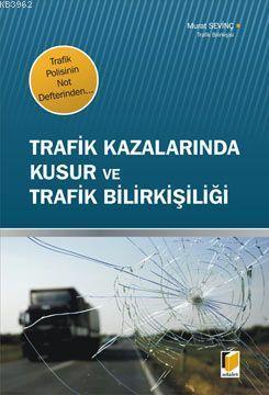 Trafik Polisinin Not Defterinden