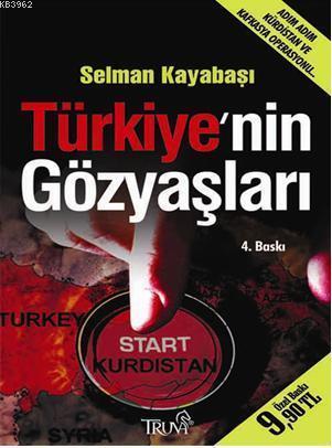 Türkiye'nin Gözyaşları (Cep Boy); Adım Adım Kürdistan ve Türkiye Operasyonu