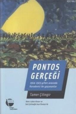 Pontos Gerçeği; 1914-1923 Yılları Arasında Karadenizde Yaşananlar