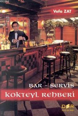 Bar Servis Kokteyl Rehberi