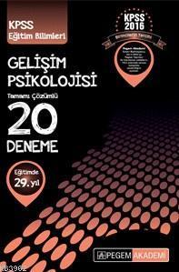 Kpss 2016 Gelişim Psikolojisi Tamamı Çözümlü 20 Deneme