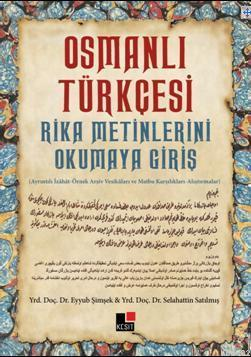 Osmanlı Türkçesi; Rika Metinlerini Okumaya Giriş