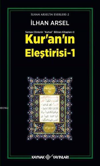Kur'an'ın Eleştirisi 1; Semavi Dinlerin Kutsal Bilinen Kitapları II