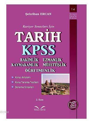 Tarih KPSS; Hakimlik Uzmanlık Kaymakamlık Müfettişlik Öğretmenlik