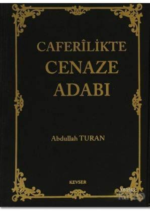 Caferilikte Cenaze Adabı