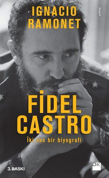 Fidel Castro; İki Ses Bir Biyografi