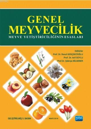 Genel Meyvecilik Meyve Yetiştiriciliğinin Esasları