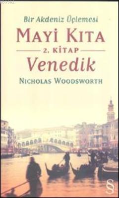 Mavi Kıta Venedik 2. Kitap; Bir Akdeniz Üçlemesi