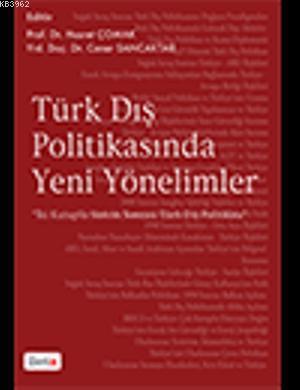 Türk Dış Politikasında Yeni Yönelimler