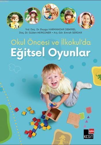 Okul Öncesi ve İlkokul'da Eğitsel Oyunlar