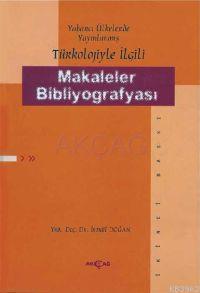 Yabancı Ülkelerde Yayınlanmış Türkolojiyle Makaleler Bibliyografyası