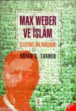 Max Weber ve İslâm