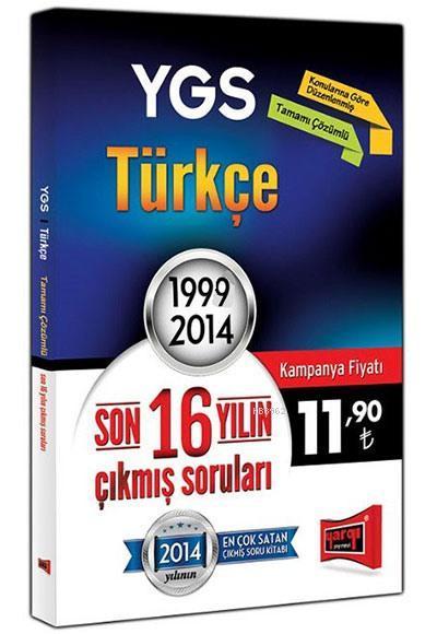 YGS Türkçe Son 16 Yılın Çıkmış Soruları; 1999 - 2014