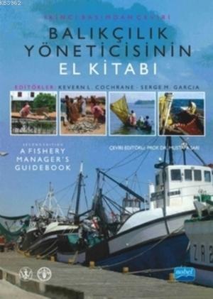 Balıkçılık Yöneticisinin El Kitabı; A Fishery Manager's Guidebook