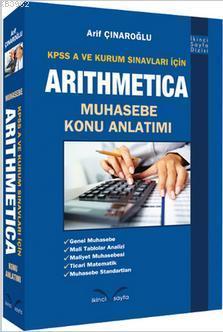 Arithmetica Muhasebe Konu Anlatımı; KPSS A ve Kurum Sınavları İçin