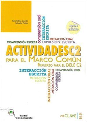Actividades C2 para el Marco Común; Actividades + Audio Descargable C2