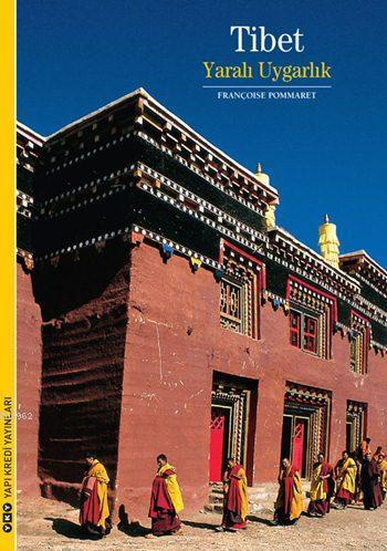 Tibet; Yaralı Uygarlık