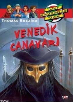 Venedik Canavarı; Dört Kafadarlar Takımı 65