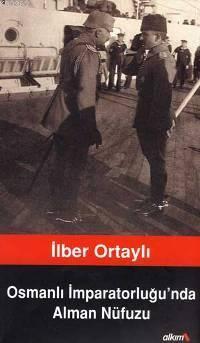 Osmanlı İmparatorluğu´nda Alman Nüfuzu