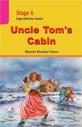 Stage 6 Uncle Tom's Cabin