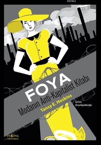 Foya; Modanın Anti-Kapitalist Kitabı